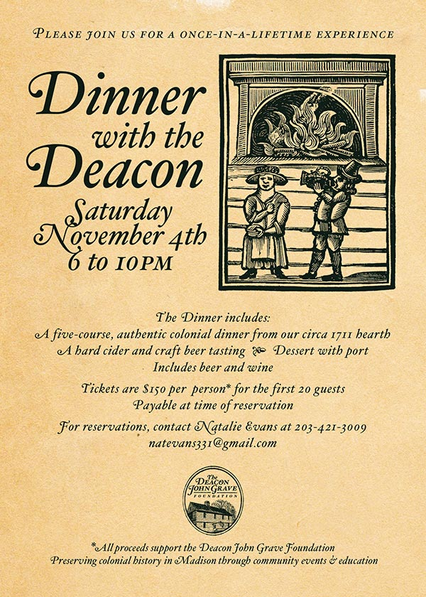 Invitation to a Hearth Dinner with the Deacon Saturday, November 4th from 6 to 10pm